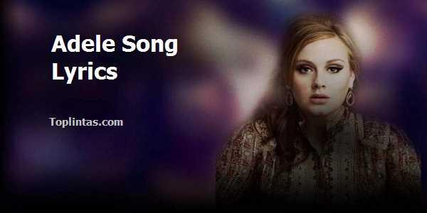 Adele Song LyricsAdele