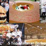 5 Top Makanan Terbesar Di Dunia