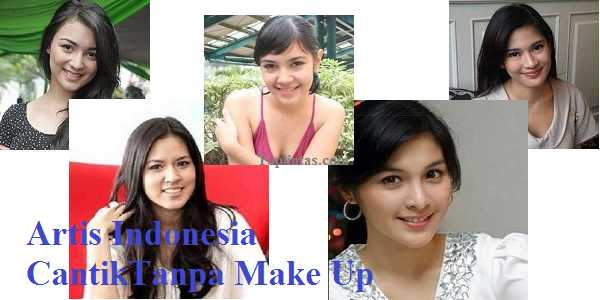Artis Indonesia Cantik Tanpa Make Up