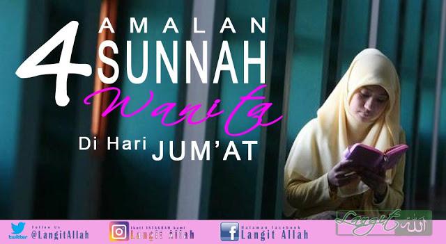 setiap Rasul Allah mempunyai harinya sendiri  4 Amalan Sunnah Wanita di Hari Jum'at