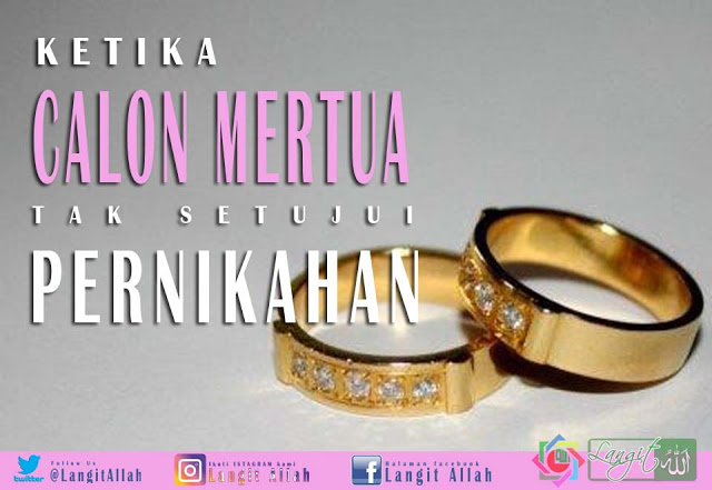Pernikahan ialah sebuah ikatan suci yang tak bisa dihadapi dengan ilmu yang seadanya Ketika Calon Mertua Tak Setujui Pernikahan, Apa Solusinya?
