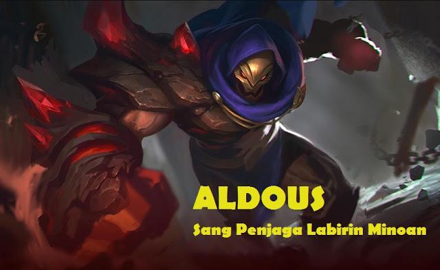 Sebelum membahas wacana skill yang dimiliki oleh sang Aldous Hero Aldous Mobile Legends, Penjaga Labirin di Kerajaan Minoan