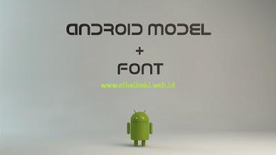 Android merupakan sebuah sistem operasi  Cara Mengganti Font Android Praktis dan Keren